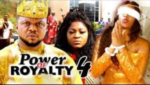 POWER OF ROYALTY SEASON 4 - 2019 Nollywood Movie